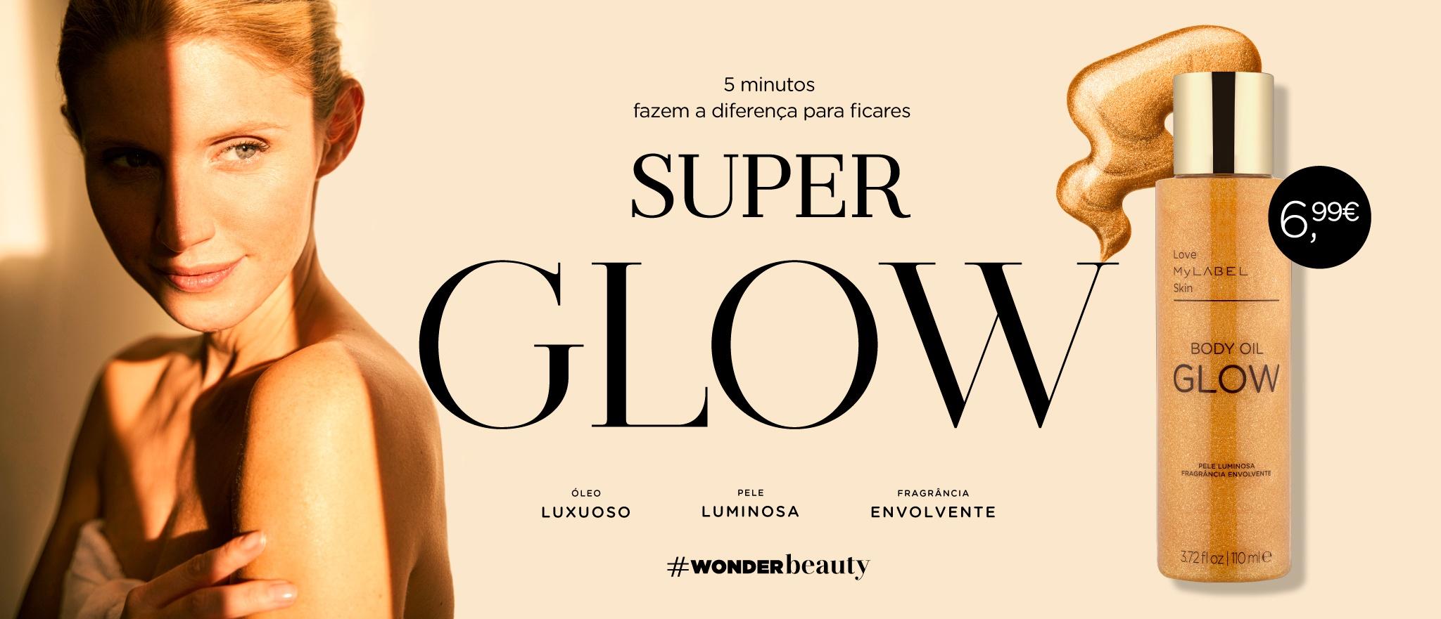 Destaque Super Glow